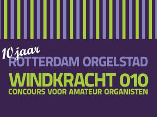 Windkracht 010 – 10 jaar Rotterdam Orgelstad
